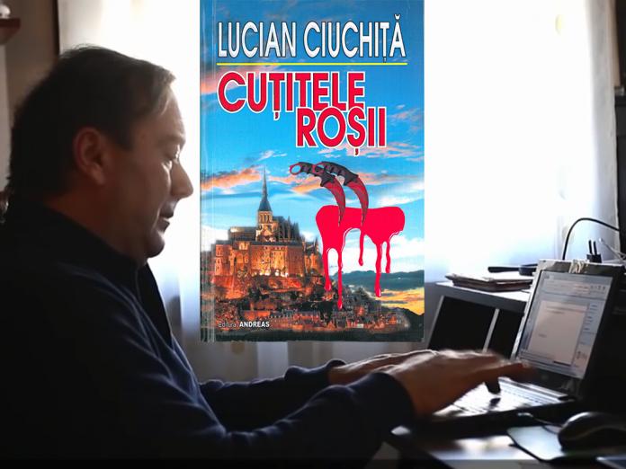 Lucian Ciuchiță - Cuțitele roșii